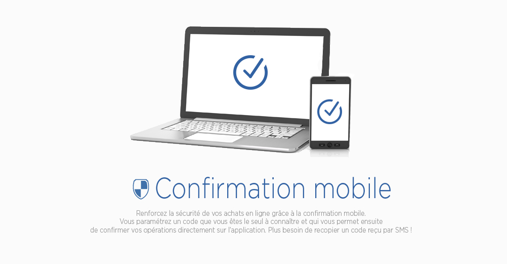 Applications mobiles Crédit Mutuel : Confirmation mobile